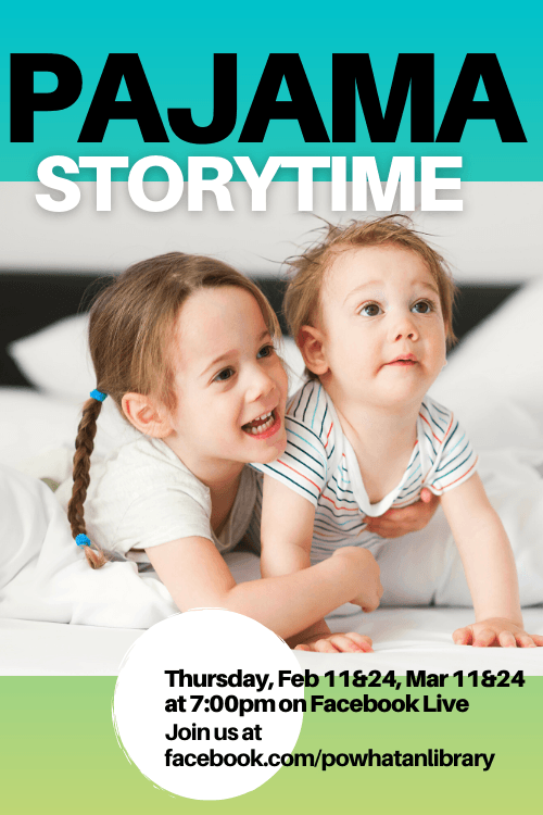 Pajama Storytime on Facebook Live at 7:00 PM Thursdays, Feb. 11, 25 and Mar. 11, 25