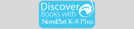 Discover books with NoveList K-8 Plus